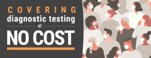 Covering diagnostic testing at no cost